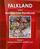 Falkland Islands Business Law Handbook, IBP USA, 1438769822