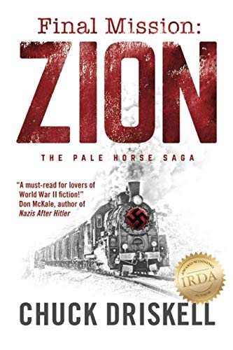 Final Mission: Zion: The Pale Horse Saga