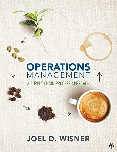 Operations Management: A Supply Chain Process Approach