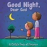 A Child's Book of Prayers: Good Night, Dear God