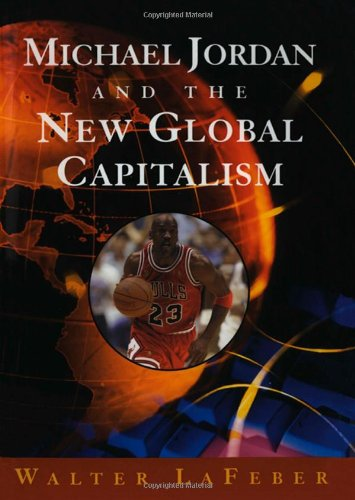 Michael Jordan and the New Pandemic Capitalism (New Edition)