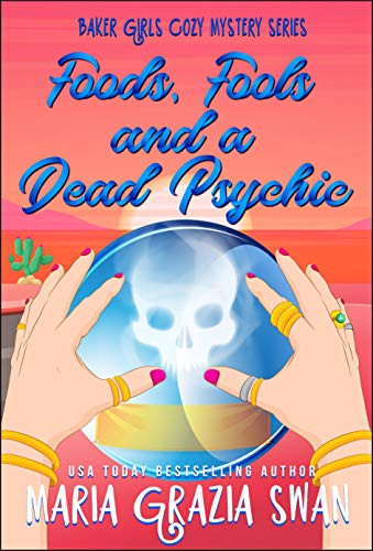 Foods, Fools And A Dead Psychic by Maria Grazia Swan ebook deal
