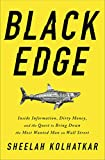 #7: Black Edge: Inside Information, Dirty Money, and the Quest to Bring Down the Most Wanted Man on Wall Street