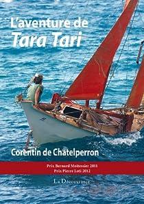 L'Aventure de Tara Tari par Corentin de Chatelperron