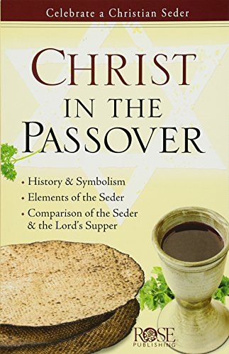 Christ in the Passover pamphlet: Celebrate a Christian Seder