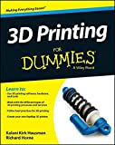 3D Printing For Dummies by Kalani Kirk Hausman, Richard Horne Picture