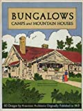 Bungalows, Camps and Mountain Houses, William P. Comstock and Clarence Schermerhorn, 1558350632