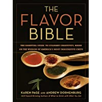The Flavor Bible: The Essential Guide to Culinary Creativity Kindle