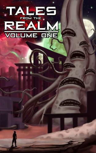 Tales From The Realm: Volume One (Volume 1)