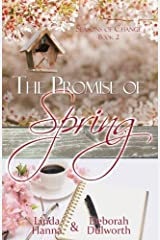 The Promise of Spring (Seasons of Change) (Volume 2) Paperback