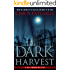 Dark Harvest (A Holt Foundation Story Book 2)