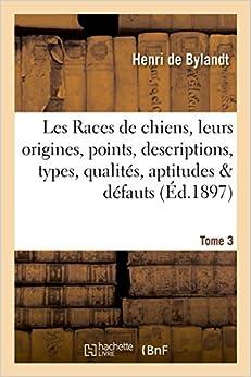 Les Races de Chiens, Leurs Origines, Points, Descriptions, Types ...
