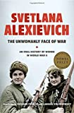 img - for The Unwomanly Face of War: An Oral History of Women in World War II book / textbook / text book