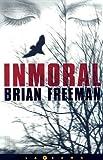 Inmoral, Brian Freeman, 8466633502
