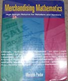 Merchandising Mathematics : High Margin Returns for Retailers and Vendors, Paidar, Meredith L., 0827357036