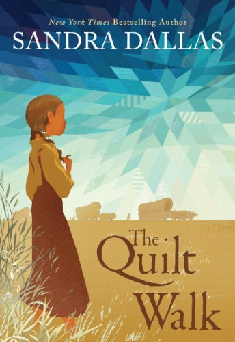 The Quilt Walk by Sandra Dallas (2012-09-01)
