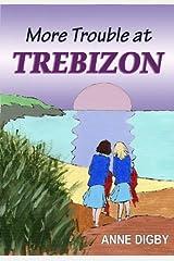 More Trouble at Trebizon: (The Trebizon Boarding School Series) Kindle Edition