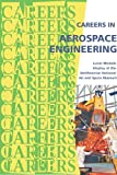 Careers in Aerospace Engineering (Careers Ebooks)