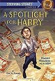 A Spotlight for Harry, Eric A. Kimmel, 037585696X