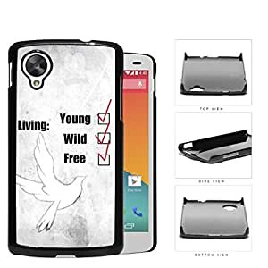 Young Wild And Free Checklist And White Dove Hard Plastic Snap On Cell Phone Case LG Nexus 5