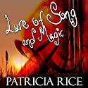 The Lure of Song and Magic Audiobook by Patricia Rice Narrated by Katina Kalin