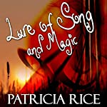 The Lure of Song and Magic   Patricia Rice