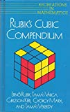 img - for Rubik's Cubic Compendium (Recreations in Mathematics) book / textbook / text book