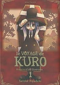 Le voyage de Kuro, tome 1 par Satoko Kiyuduki