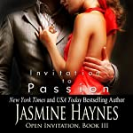 Invitation to Passion: Open Invitation, Book 3 | Jennifer Skully,Jasmine Haynes