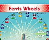 Ferris Wheels (Amusement Park Rides)