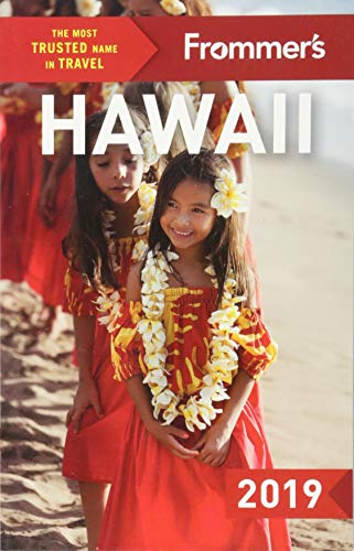 Frommer's Hawaii 2019 (Complete Guides) (Best Hawaii Cruises 2019)