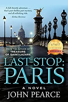 Last Stop: Paris (The Eddie Grant Series Book 2) by [Pearce, John]