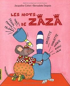 """Afficher """"Les mots de Zaza"""""""