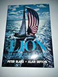 img - for Lion: The Round the World Race with