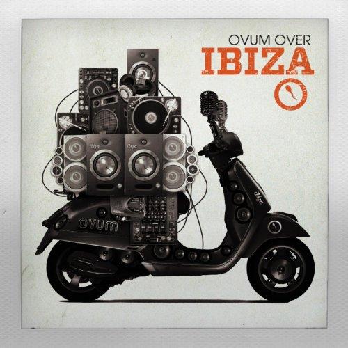 Ovum Over Ibiza 2011