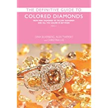 The Definitive Guide to Colored Diamonds: From Pink Diamonds to Yellow Diamonds and All the Colors in Between