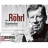 Walter Röhrl - Querlenker: Eine Zeitreise in Bildern