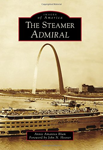 The Steamer Admiral (Images of America)