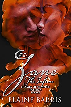Zane: The Inferno (Flames of Vampire Passion Series, Book Three) by [Barris, Elaine]