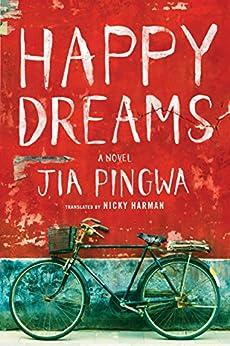 Happy Dreams by [Pingwa, Jia]