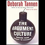 The Argument Culture: Moving from Debate to Dialogue | Deborah Tannen