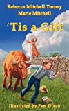 img - for 'Tis a Gift book / textbook / text book