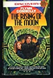 Front cover for the book The Rising of the Moon by Flynn Connolly