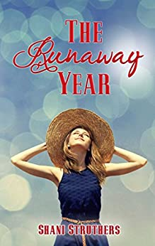 The Runaway Year (The Runaway Series) by [Struthers, Shani]