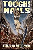 Tough As Nails, Jeffrey Angus, 1479255327