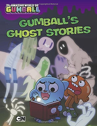 Gumball's Ghost Stories (The Amazing World of Gumball) -