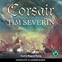 Corsair Audiobook by Tim Severin Narrated by Rupert Farley