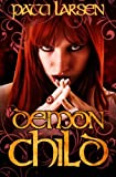Demon Child, Patti Larsen, 0987897624