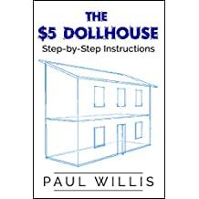 The $5 Dollhouse: Step-by-Step Instructions