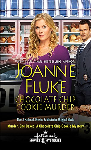 Chocolate Chip Cookie Murder (Hannah Swensen series Book 1) (The Bakery Jar Cookie)